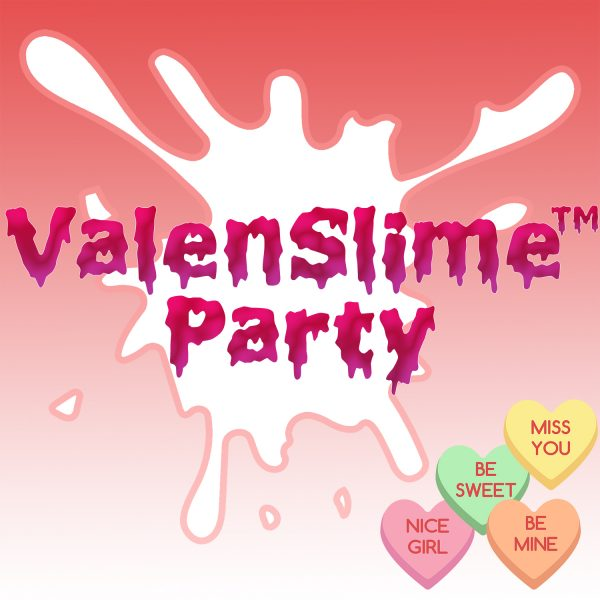 ValenSlime Party